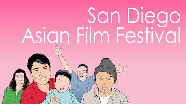 """""""San Diego Asian Film Festival"""""""
