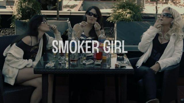 """Smoker Girl"""