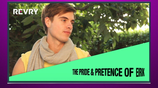 The Pride & Pretence of Eirik