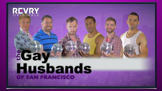 The Gay Husbands of San Francisco