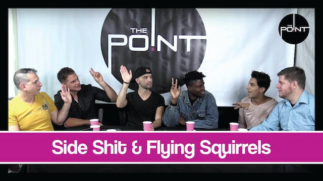 """Side Shit & Flying Squirrels"""
