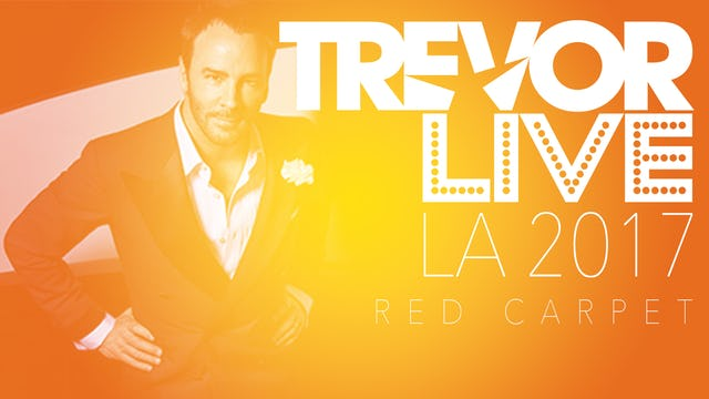 TrevorLIVE LA 2017 - Red Carpet