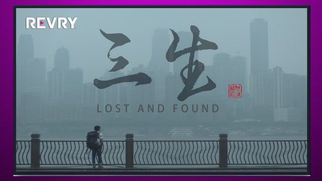 Lost and Found | 三生