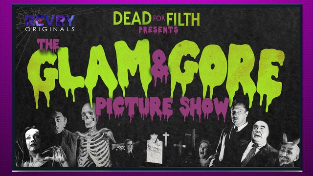 The Glam & Gore Picture Show
