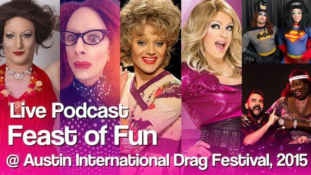 """""""Austin Drag Fest Live Podcast"""""""