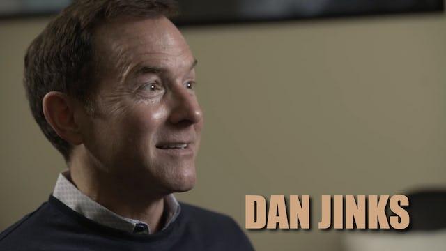 """""""Dan Jinks"""""""