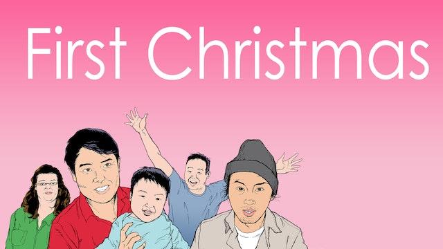 """First Christmas"""