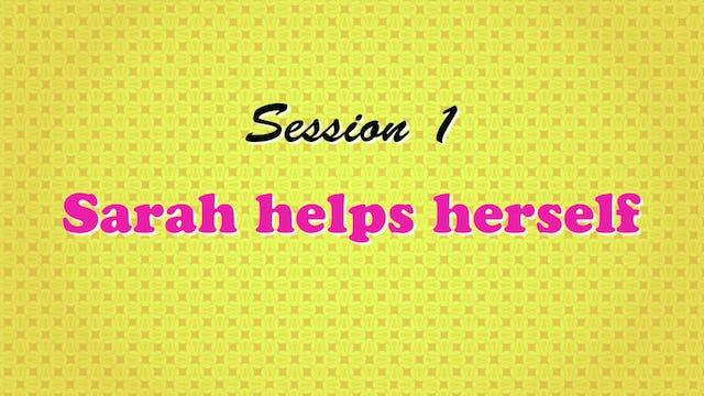 """Sarah Helps Herself"""