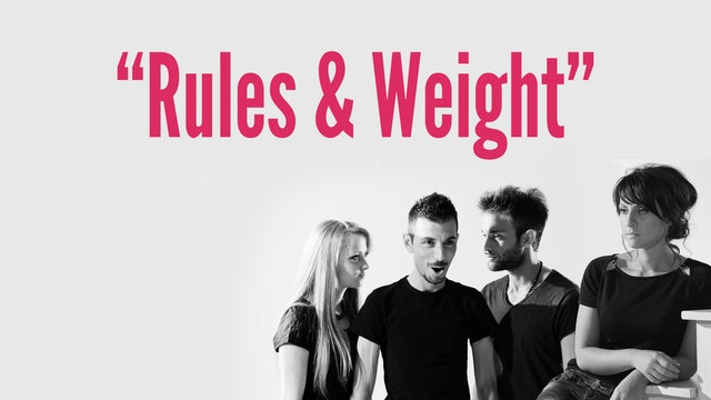 """Rules & Weight"""