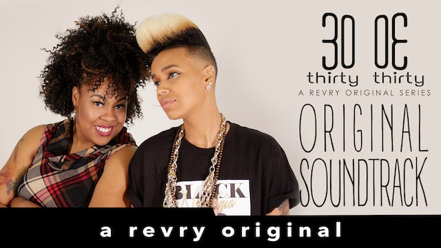 Thirty Thirty Soundtrack