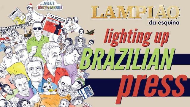 Lampião da Esquina, Lighting up Brazilian Press