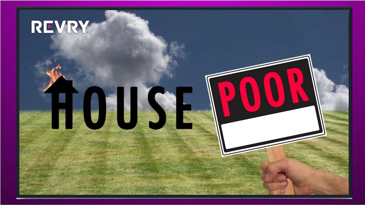 House Poor