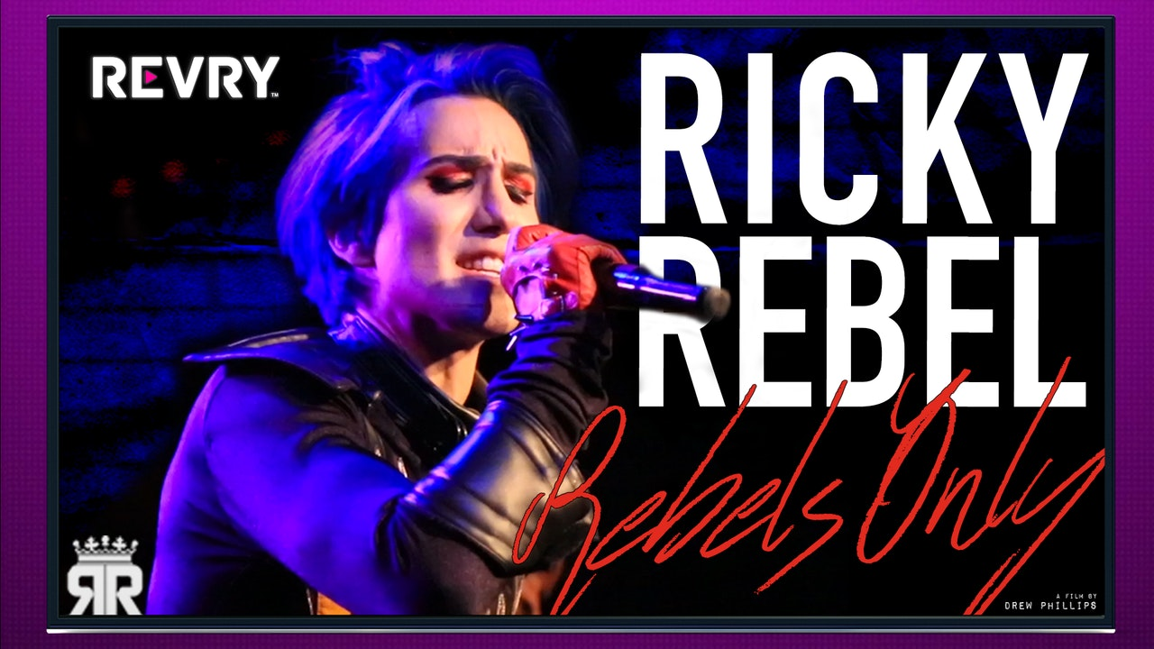 Ricky Rebel: Rebels Only