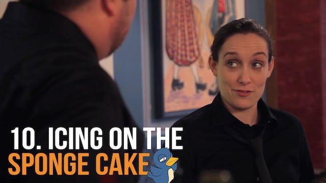"""Icing on the Sponge Cake"""