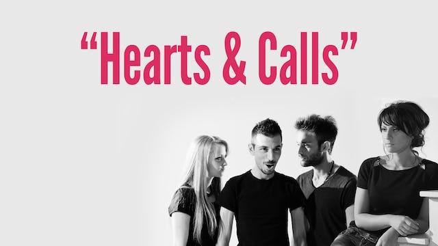 """""""Hearts & Calls"""""""