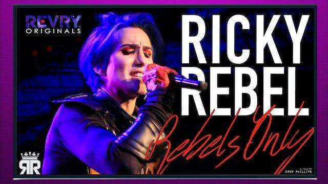 Ricky Rebel: Rebels Only