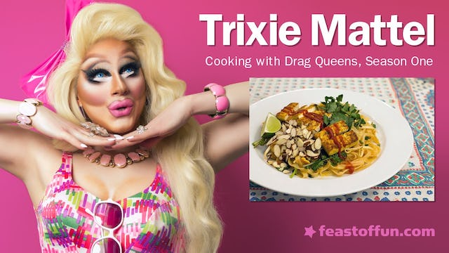 Cooking With Drag Queens - Trixie Mattel - Tofu Pad Thai w: Watercress and Almonds