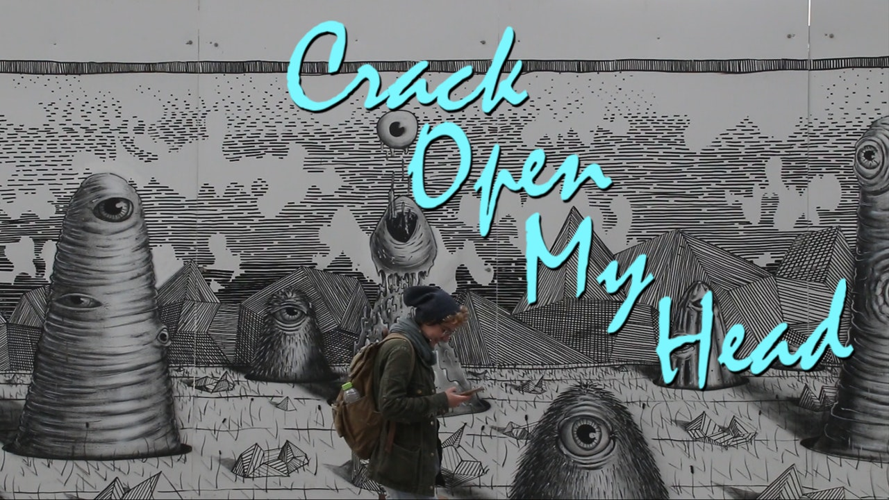 Crack Open My Head