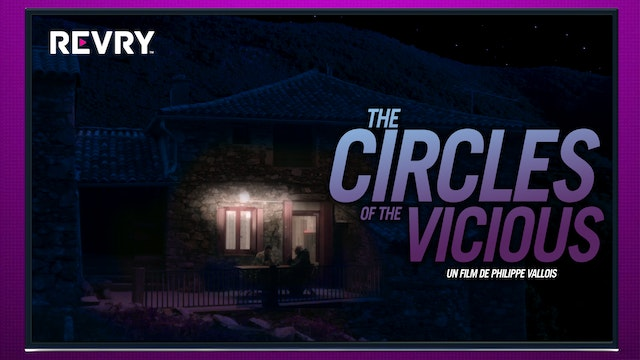 The Circles of the Vicious