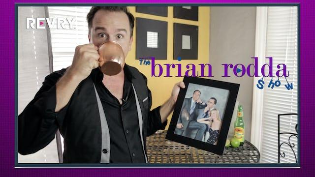 The Brian Rodda Show