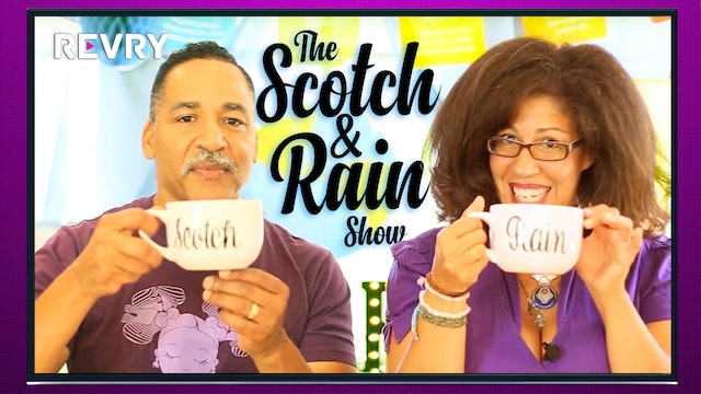 Scotch and Rain Show