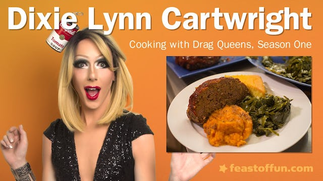 Cooking With Drag Queens - Dixie Lynn Cartwright - Meatloaf & Mashed Sweet Potatoes