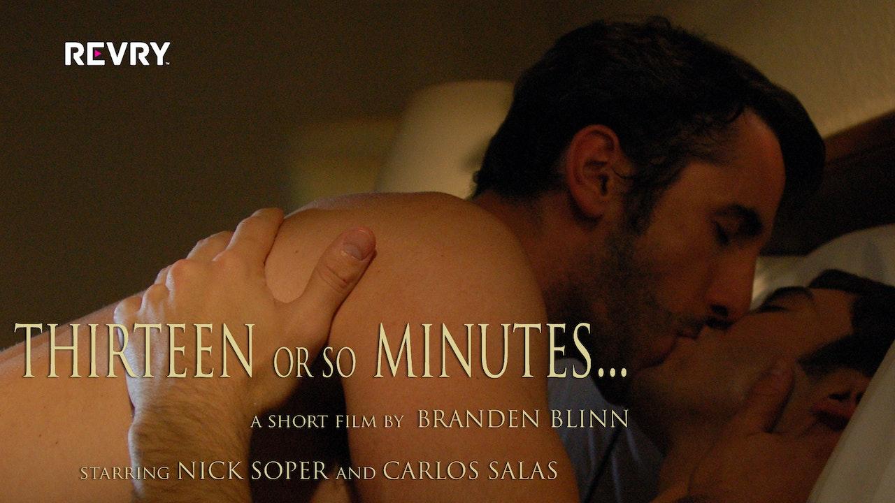 Thirteen or So Minutes