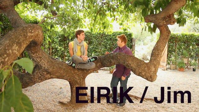 Eirik and Jim