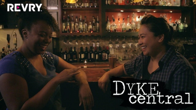 Dyke Central Episode 9