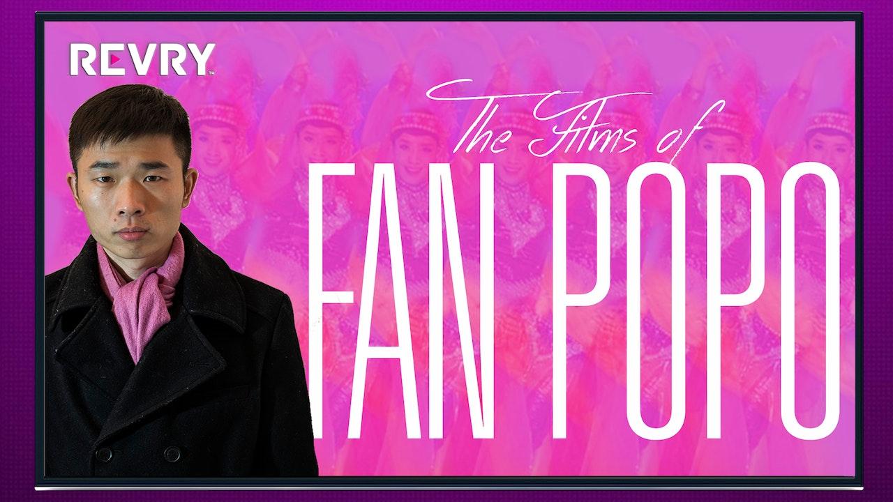 The Films of Fan Popo 范坡坡导演的电影