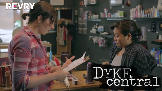 Dyke Central Episode 7