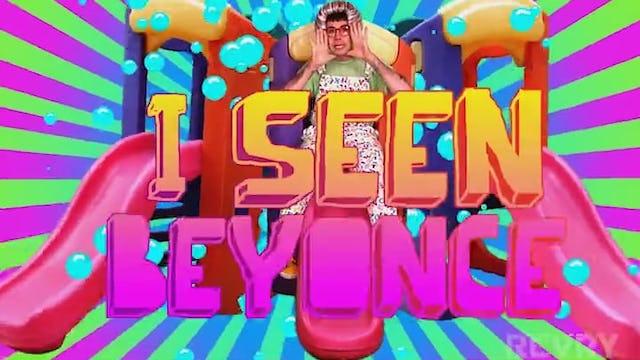 I Seen Beyonce