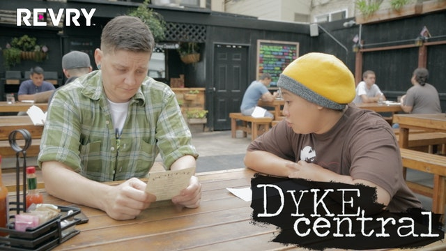 Dyke Central Episode 8