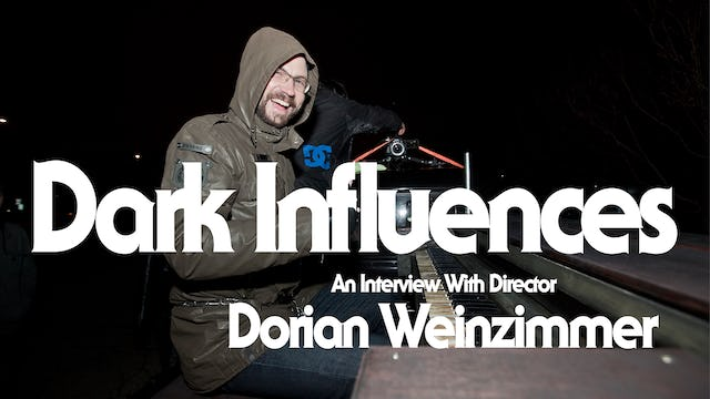 Dark Influences | An Interview with Director Dorian Weinzimmer