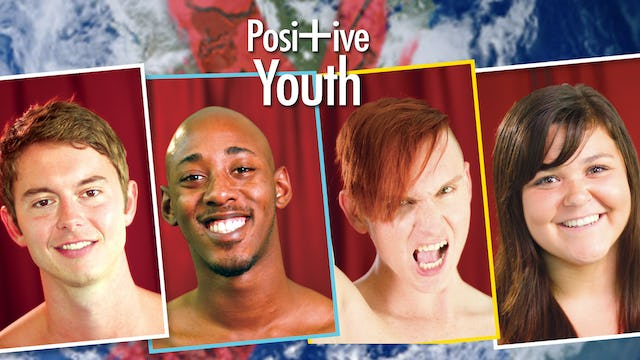 Positive Youth | Trailer