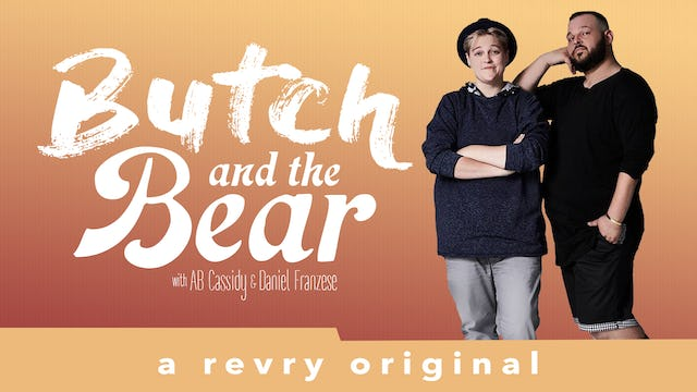 Butch and the Bear