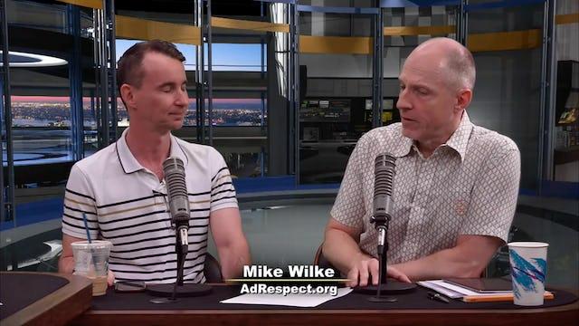 """""""Mike Wilke - Founder, AdRespect.org"""""""