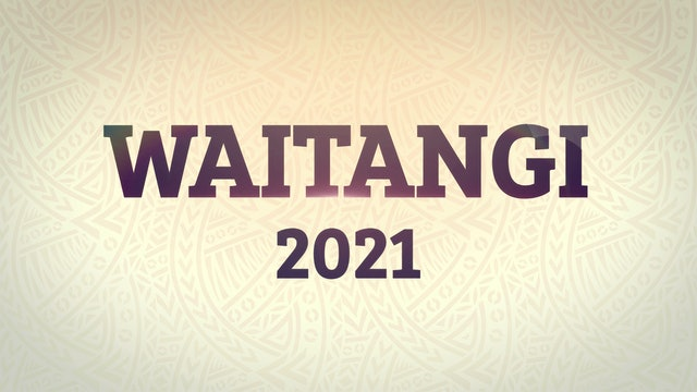 Waitangi Highlights