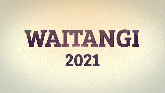 Highlights - Waitangi Day 2021