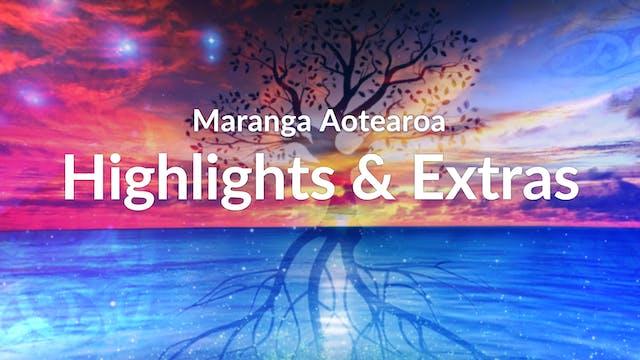 Highlights & Extras - Maranga Aotearoa