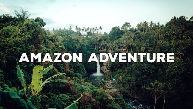 The Amazon Adventure
