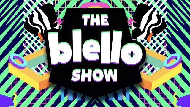 The Blello Show - 2021