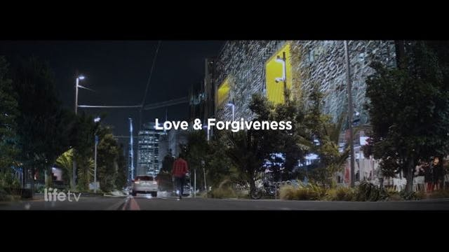 Life TV with Paul de Jong - Love & Forgiveness