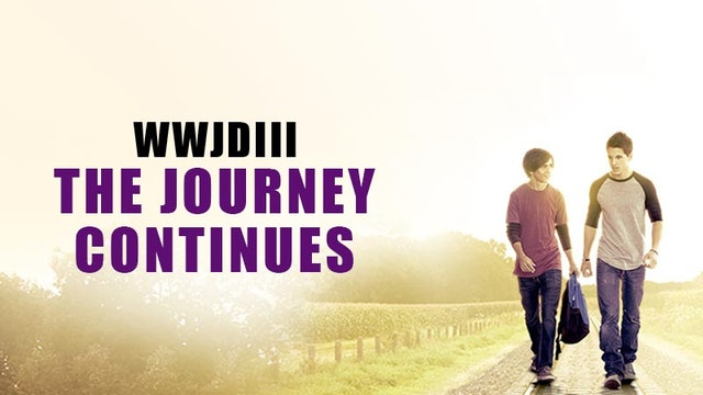 WWJD3 - The Journey Continues