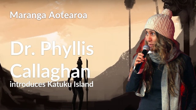 12. Dr. Phyllis Callaghan - KATUKU ISLAND