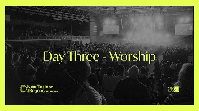 DAY THREE - Worship