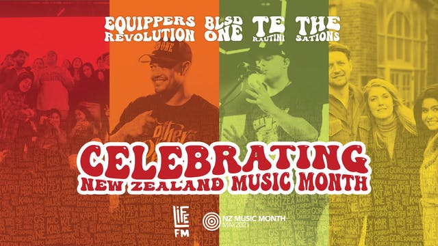 Life FM Presents NZ Music Month Special