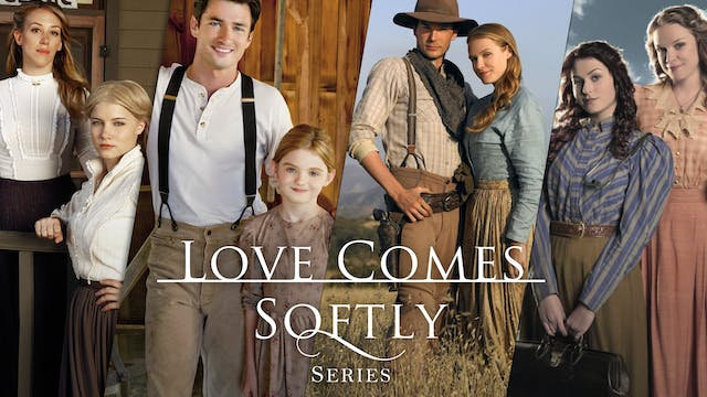 Love Comes Softly movie collection