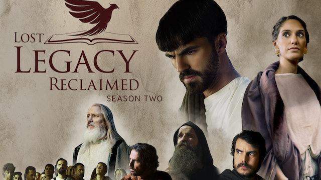 Lost Legacy Reclaimed - Season 2