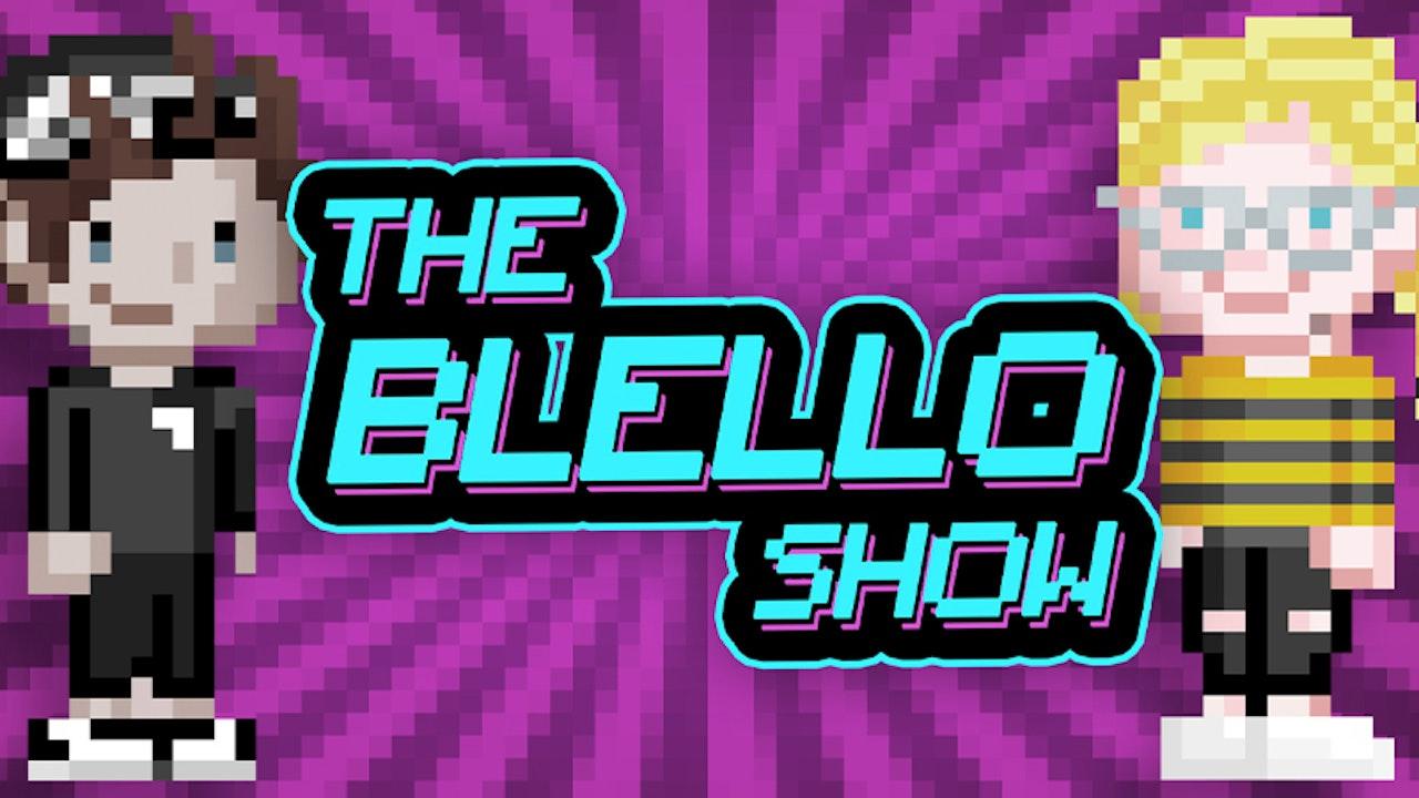 The Blello Show